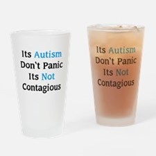 It's Not Contagious Drinking Glass