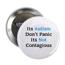 """It's Not Contagious 2.25"""" Button"""
