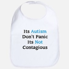 It's Not Contagious Bib