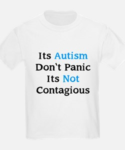 It's Not Contagious T-Shirt