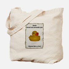 Wanted - Ducky Tote Bag