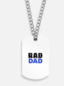 RAD DAD Dog Tags