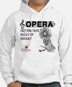 Opera: not for the faint of h Hoodie