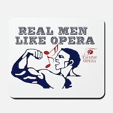 Real Men LIke Opera Mousepad