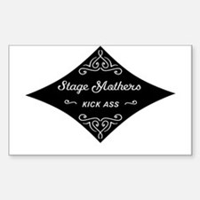 Stage Moms Kick Ass Decal