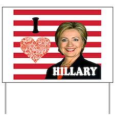Love Hillary Yard Sign