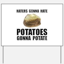 Potatoes Potate Yard Sign