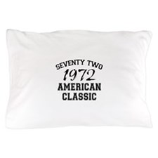 40th Gifts, 1972 Pillow Case