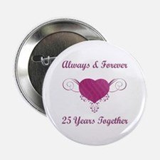 """25th Anniversary Heart 2.25"""" Button (10 pack)"""