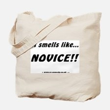 Smells like novice Tote Bag