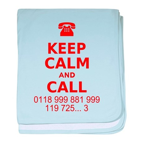 Keep Calm and Call baby blanket