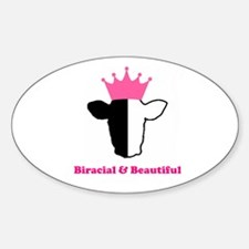 Biracial and Beautiful Oval Decal