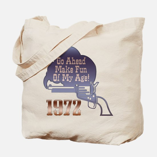 40th Gifts, 1972 Tote Bag