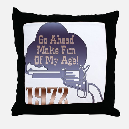 40th Gifts, 1972 Throw Pillow