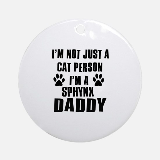 Sphynx Daddy Ornament (Round)