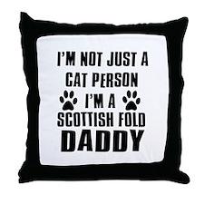 Scottish Fold Daddy Throw Pillow