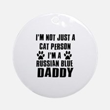 Russian Blue Daddy Ornament (Round)