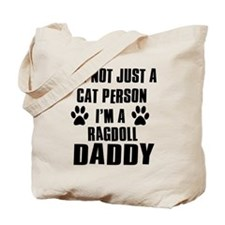 Ragdoll Daddy Tote Bag
