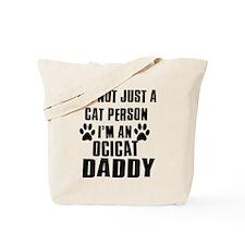 Ocicat Daddy Tote Bag