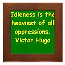 victor hugo quote Framed Tile