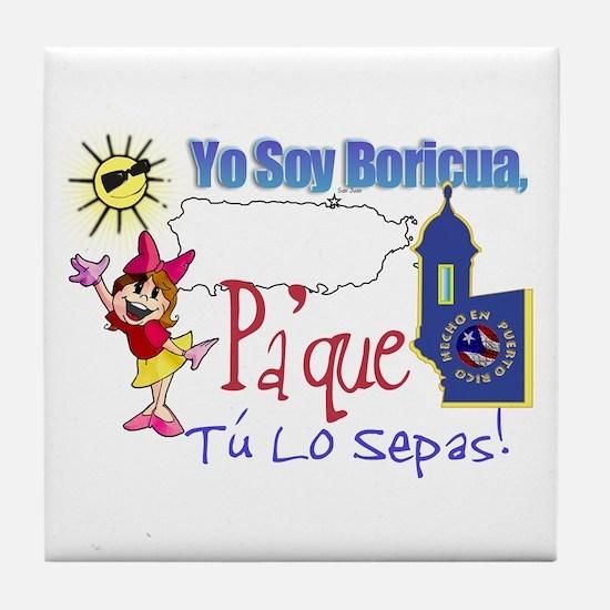 Yo Soy Boricua Pa Que Sepas Tile Coaster