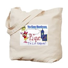 Yo Soy Boricua Pa Que Sepas Tote Bag