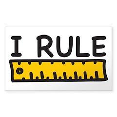I Rule Decal