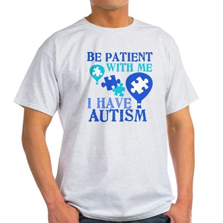 Be Patient Autism Light T-Shirt