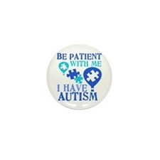 Be Patient Autism Mini Button (10 pack)