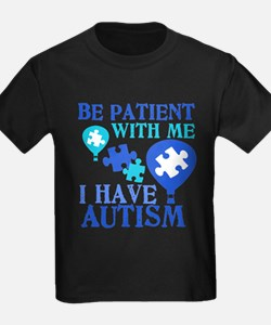 Be Patient Autism T