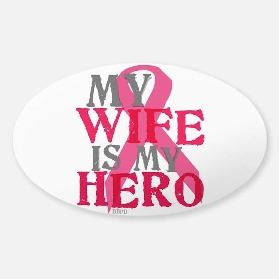 My wife is my hero Sticker (Oval)