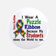 """Means World To Me 4 Autism 3.5"""" Button"""