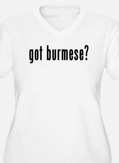 GOT BURMESE T-Shirt