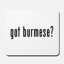 GOT BURMESE Mousepad