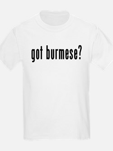 GOT BURMESE T-Shirt