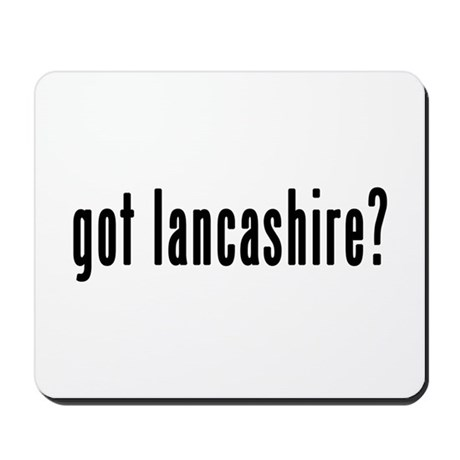 GOT LANCASHIRE Mousepad