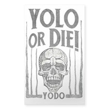 YOLO or Die Decal