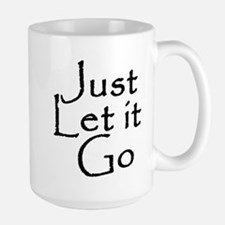 Just Let it Go Mug