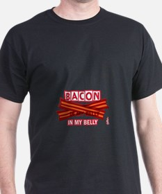 Bacon IN MY BELLY! T-Shirt
