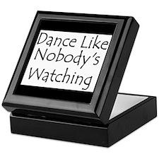 Dance Like Nobody's Watching Keepsake Box