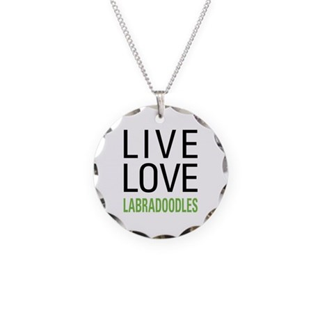 Live Love Labradoodles Necklace Circle Charm
