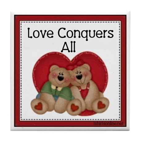 Love Conquers All Teddy Bear Tile