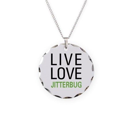 Live Love Jitterbug Necklace Circle Charm