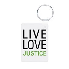 Live Love Justice Keychains