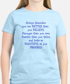 Better than you Believe T-Shirt