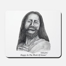 JJ- Happy in the Work of Jesu Mousepad
