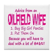 Advice from an Oilfield Wife Tile Coaster