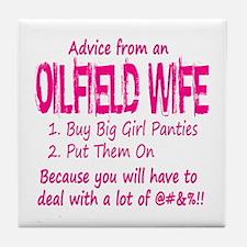 Advice from an Oilfield Wife Tile Coaster