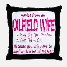 Advice from an Oilfield Wife Throw Pillow