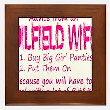 Advice from an Oilfield Wife Framed Tile